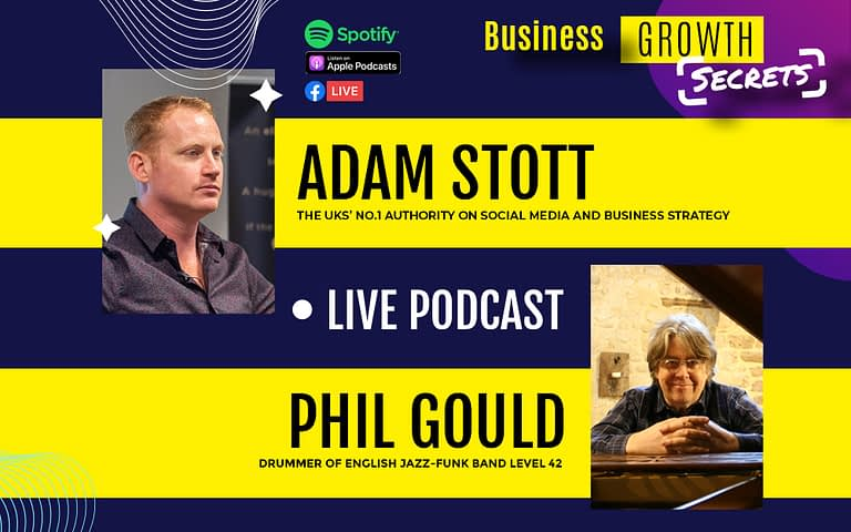Business Growth Secrets Live Podcast With Special Guest Phil Gould